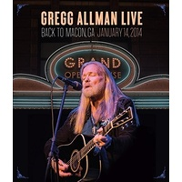 Gregg Allman - Back to Macon, GA January 14, 2014 / motion picture DVD