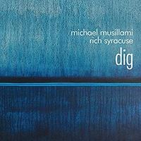 Michael Musillami - Dig: Music Inspired By & Dedicated To Bill Evans