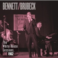 Tony Bennett & Dave Brubeck - The White House Session, Live 1962