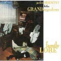 Jackie Orszaczky & the Grandmasters - Family Lore