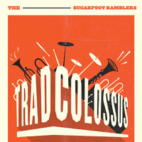 The Sugarfoot Ramblers - Trad Colossus