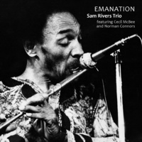 Sam Rivers Trio - Emanation