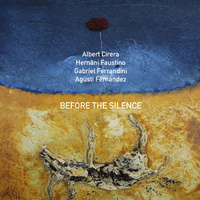 Albert Cirera - Before the silence