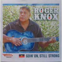 Roger Knox - Goin' On, Still Strong