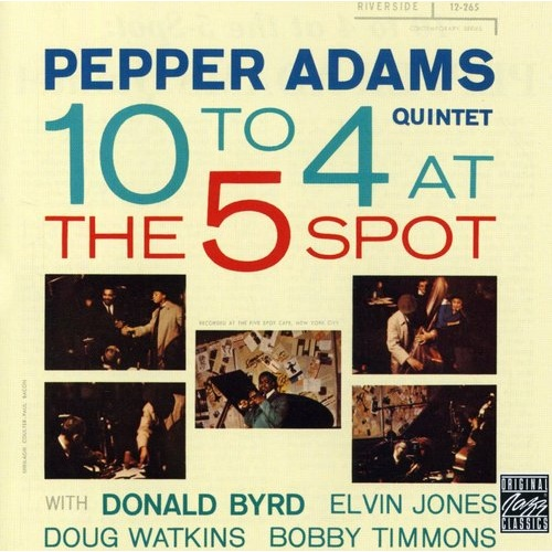 Pepper Adams - 10 to 4 at the 5 Spot