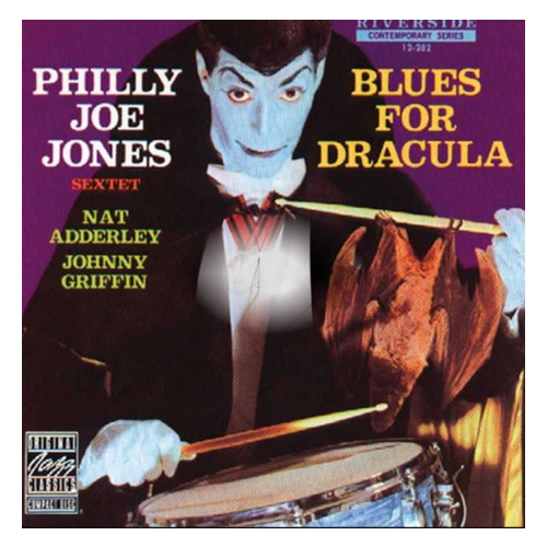 Philly Joe Jones Sextet - Blues for Dracula