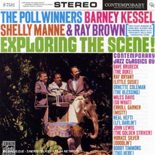 Barney Kessel, Shelly Manne & Ray Brown - The Poll Winners: Exploring the Scene !