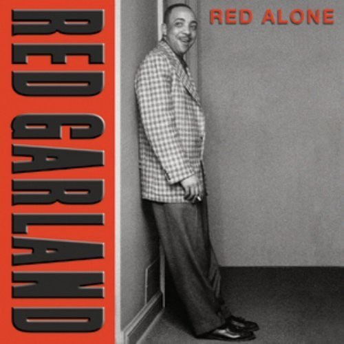 Red Garland - Red Alone