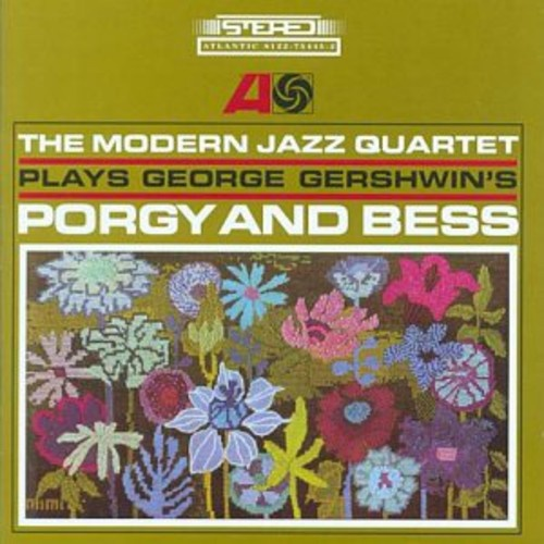 The Modern Jazz Quartet - Plays George Gershwin's Porgy and Bess