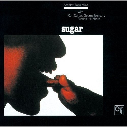 Stanley Turrentine - Sugar