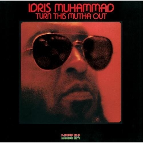 Idris Muhammad - Turn This Mutha Out - Blu-spec CD