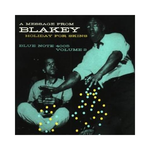 Art Blakey - Holiday for Skins Volume 2