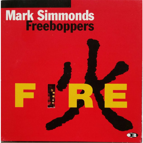 Mark Simmonds Freeboppers - Fire