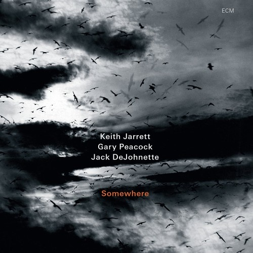 Keith Jarrett, Gary Peacock, Jack DeJohnette - Somewhere