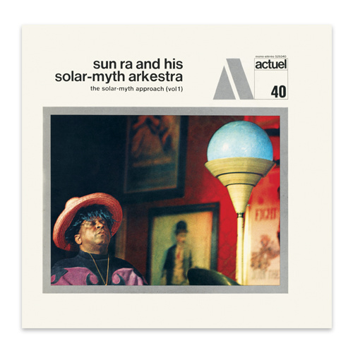 Sun Ra and His Solar Myth Arkestra - The Solar-Myth Approach (Vol. 1 & 2) / 2CD set