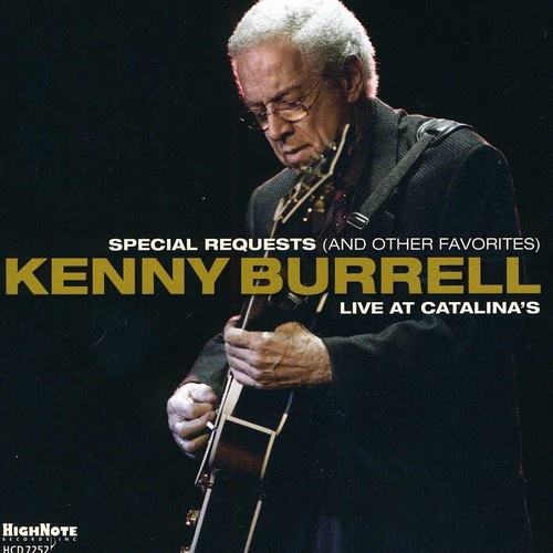 Kenny Burrell - Special Requests and Other Favorites: Live at Catalina's