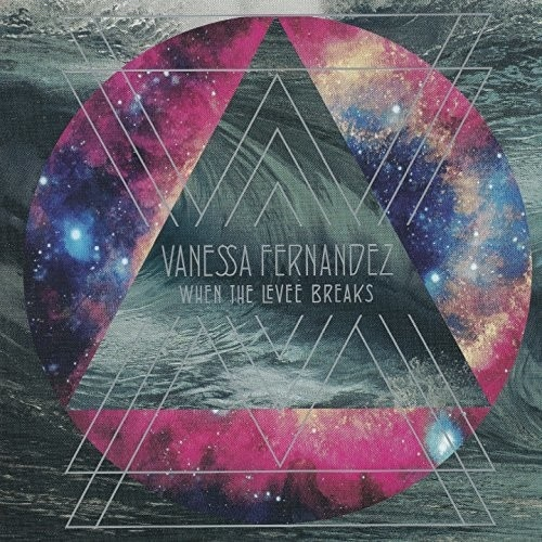 Vanessa Fernandez - When the Levee Breaks - Hybrid SACD
