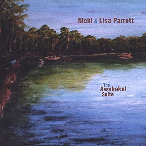 Nicki & Lisa Parrott - The Awabakal Suite