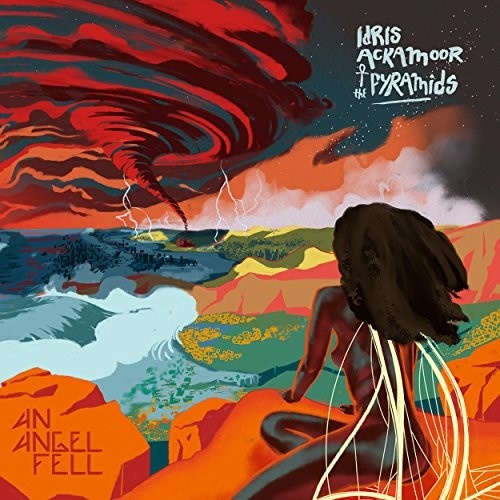 Idris Ackamoor & Pyramids - An Angel Fell