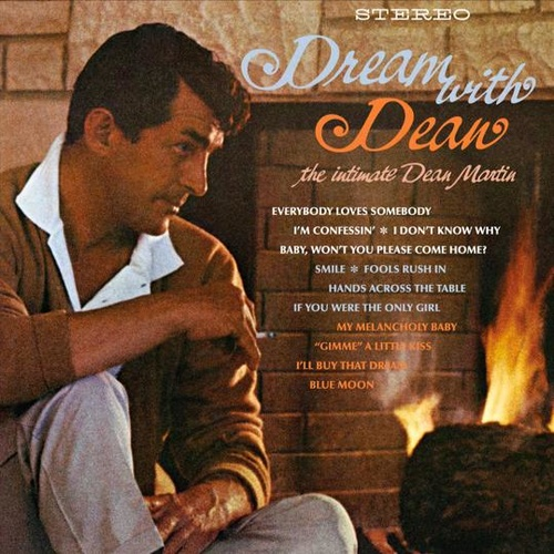 Dean Martin - Dream with Dean: the intimate Dean Martin - Hybrid SACD
