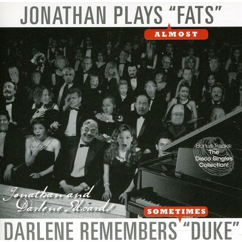 Jonathan & Darlene Edwards - Jonathan Plays Fats, Darlene Remembers Duke