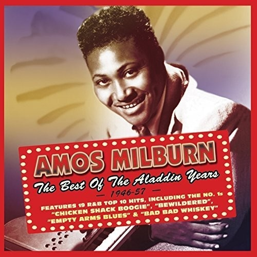 Amos Milburn - The Best of the Aladdin Years: 1946-57