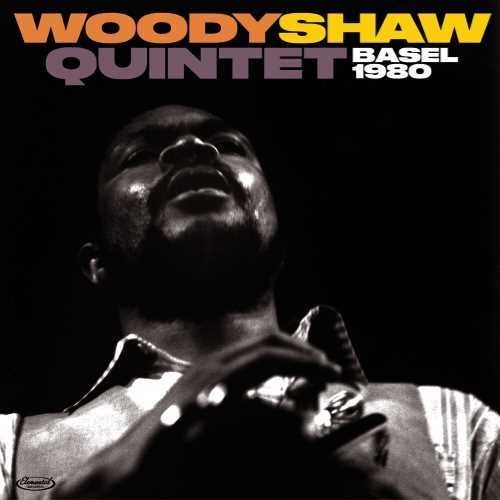 Woody Shaw Quintet - Basel 1980