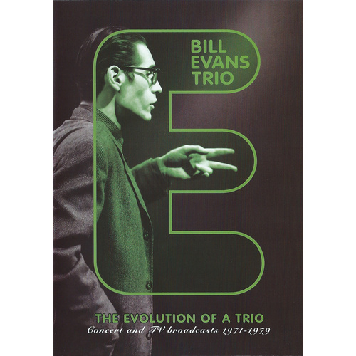 Bill Evans Trio* ‎– The Evolution Of A Trio: Concert And TV Broadcasts 1971-1979
