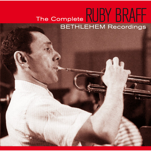 Ruby Braff - The Complete Bethlehem Recordings