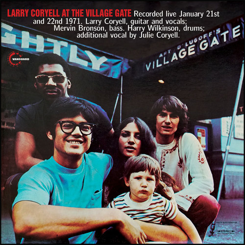 Larry Coryell - Larry Coryell at the Village Gate