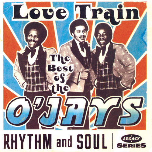 The O'Jays - Love Train: The Best of The O'Jays