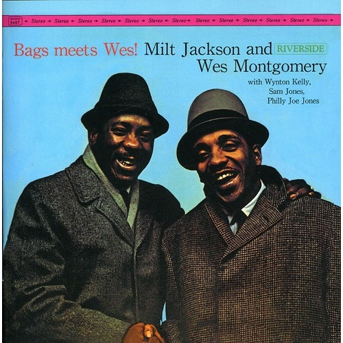 Milt Jackson and Wes Montgomery - Bags Meets Wes ! - Keepnews Collection