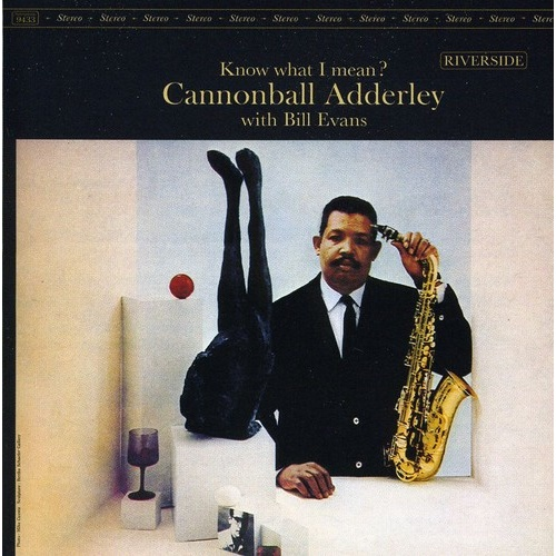 Cannonball Adderley with Bill Evans - Know What I Mean ? - OJC Remasters