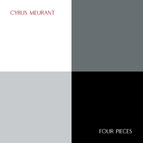 "Cyrus Meurant - Four Pieces - 10"" Vinyl LP"
