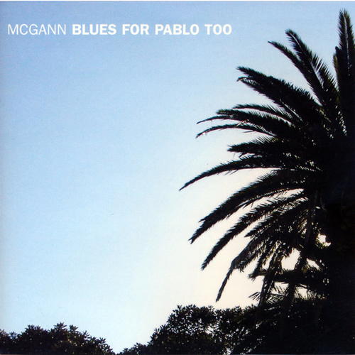 Bernie McGann - Blues For Pablo Too
